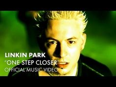 ▶ Linkin Park - One Step Closer (Official Music Video) - YouTube