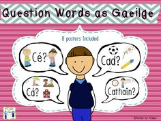 Question Word Posters as Gaeilge in speech bubbles – Mash.ie