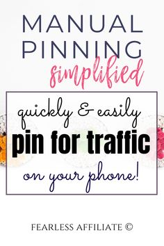 Manual Pinning Simplified! Get this guide to pinning using your smartphone and you will be a pro by the end of the day! Use Pinterest to send motivated buyers to your website. #affiliate