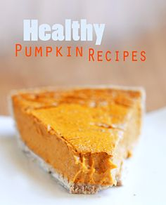 17 Healthy Pumpkin Recipes To Make Right Now: http://chocolatecoveredkatie.com/2014/10/30/pumpkin-desserts-recipes/