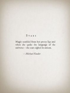 Stars by Michael Faudet ! Absolutely love this :) Michael Faudet, Poetry Quotes, Words Quotes, Life Quotes, Sayings, Family Quotes, Quotes Quotes, Qoutes, Moon Quotes