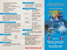 Information processing and Remote Computing Natiuonal conference At PSG Tech Coimbatore Feb 27-28, 2014 - See more at: http://www.technical4u.com/2013/12/information-processing-and-remote.html#sthash.KtQu5dnP.dpuf