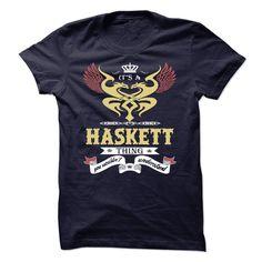 (Tshirt Top Tshirt Seliing) Its a Haskett Thing You Wouldnt Understand sweatshirt t shirt hoodie Discount 5% Hoodies, Tee Shirts