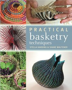 Practical Basketry Techniques by Stella Harding & Shane Waltener