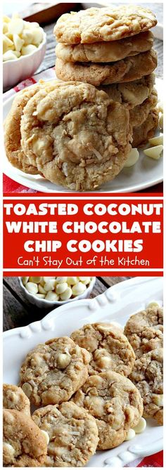 Toasted Coconut White Chocolate Chip Cookies | These delicious cookies are terrific any time you need a dessert for tailgating parties, potlucks or backyard BBQs. Even kids love these heavenly cookies.