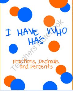 I Have, Who Has - Converting Fractions, Decimals, and Percents product from KlaRenays-Shop on TeachersNotebook.com