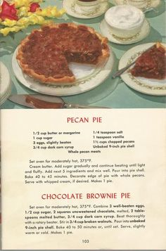 Vintage recipes for pecan pie and brownie pie Retro Recipes, Old Recipes, Vintage Recipes, Cookbook Recipes, Cooking Recipes, 1950s Recipes, Family Recipes, Pie Dessert, Dessert Recipes