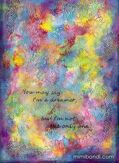 """I'm a Dreamer'"" - textured painting by Mimi Bondi"