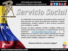 """INFORMACIÓN IMPORTANTE: #RomarcaEnvios Creó una sección de Servicio Social. Seremos un puente entre las personas necesitadas y quienes puedan prestar la ayuda. """"Donde quiera que te encuentres estamos contigo"""" #VenezolanosEnElExterior #LaborSocial #AyudaHumanitaria"""