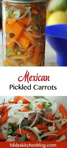 Authentic Mexican Pickled Carrots. The easiest and tastiest recipe you'll find! #pickledcarrots #Mexicancarrots #carrots #canning #hildaskitchenblog