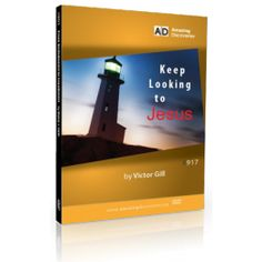 Keep Looking to Jesus by Victor Gill - Do you spend your time gazing on earthly things, or looking at yourself? Heed this call to turn your eyes upward and look to Jesus. Word Of God, Evolution, Lord, Eyes, Lorde