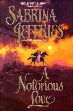 Cover for A Notorious Love by Sabrina Jeffries