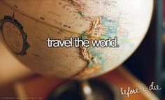 I absolutely love to travel.