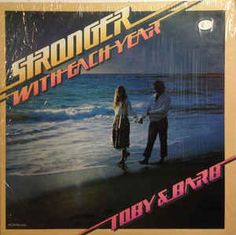 Toby & Barb* - Stronger With Each Year: buy LP at Discogs