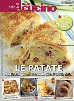Le patate - Antipasti, primi, secondi, piatti unici, dolci. Gefunden in: GLI SPEC. DI OGGI CUCINO, Nr. 10/2014