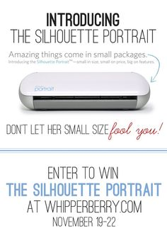 Come enter to win a Silhouette Portrait from http://whipperberry.com this week! #giveaway
