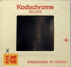 It is a Kodak negative slide. Always felt guilty as my Dad worked for Ilford Films / Selo's who also made films.