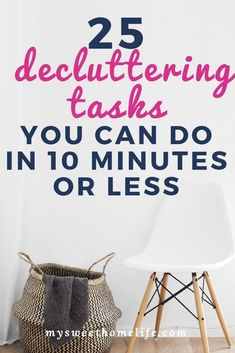 Organization Ideas clutter 25 ten minute decluttering tasks If you dream of a clutter-free home but are paralyzed by the mess, then try one of these 25 10 minute decluttering tasks. You'll be taking the first step towards a clutter-free home! House Cleaning Tips, Spring Cleaning, Cleaning Hacks, Planners, Clutter Control, Declutter Your Life, Declutter Bedroom, Getting Rid Of Clutter, Clutter Free Home
