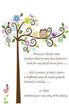 Autism - a different way of making dreams a reality