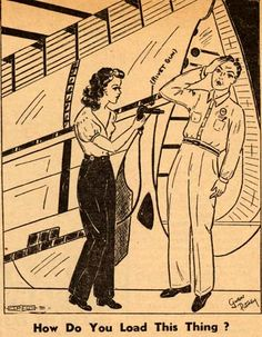 Cartoon illustrating a female worker learning how to load a rivet gun. Original art appeared in The American Aeronaut, December 5, 1941, Vol. 2, No. 26. International Association of Machinists, District Lodge 727. San Fernando Valley History Digital Library.