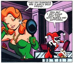 """Yeah but I get along just fine with rubies and sapphires"" Haha amen, Harley, amen! Batman and Robin Adventures #08"