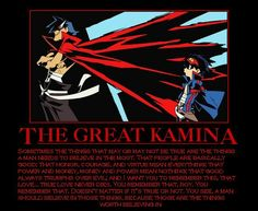 This is why you need to watch gurren lagann.