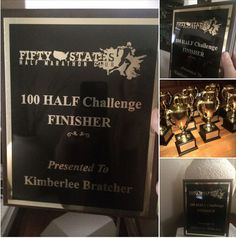 FOR THE LOVE OF HALF MARATHONS - Gold Cup Trophy OR Plaque for our 100 HALF Challenge finishers, and our 50 State Finishers! www.50stateshalfmarathonclub.com