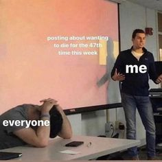 haha nobody cares Stupid Funny Memes, Funny Relatable Memes, Haha Funny, Hilarious, Memes Humor, Dankest Memes, Gavin Memes, Depression Memes, Current Mood Meme