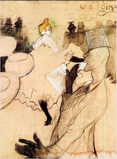 Toulouse-Lautrec -la Goulue. My favorite French post-impresionist. Spent a lot of time at the Moulen Rouge painting can-can dancers.