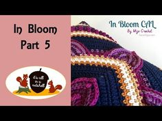 In Bloom CAL - Part 1 - YouTube
