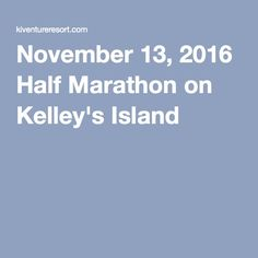 #AMTA16 local attractions: ATTENTION #musictherapyfrunners Kelley's Island is hosting their annual half marathon, Sunday, November 13th!  Click the pin for registration details.