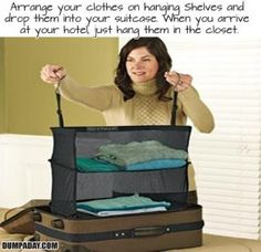 how to pack your suitcase, organizer. ha! diy traveL! Holy Moley! My fellow Pinners are GENIOUS!