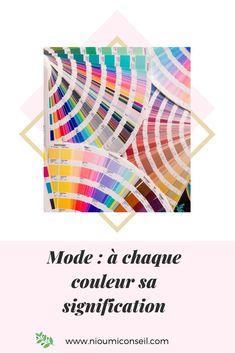 Découvrez la signification des couleurs que vous portez. www.nioumiconseil.com  #modefemme #fashion #outfit #idéemode #womenstyle #idéestyle #couleur #relooking #conseilenimage Diy, Lifestyle, French, Business, Meaning Of Colors, Board, Do It Yourself, Bricolage