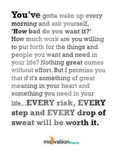 How Bad Do You Want It.