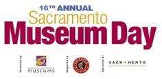 sacramento365.com | 16th Annual Sacramento Museum Day
