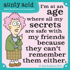 Hahahhas aunty acid you so funny!!