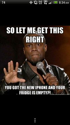 Kevin hart - too funny!