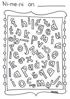 Nimeni kirjaimet - ekan luokan alkuun. Kirjoita nimesi ja väritä oman nimesi kirjaimet taulusta.