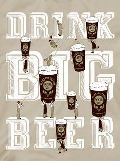 Drink big beer
