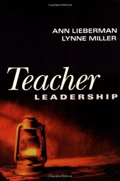 Teacher Leadership by Ann Lieberman,http://www.amazon.com/dp/0787962457/ref=cm_sw_r_pi_dp_.wattb1J8ENDJ03A