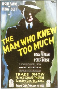 """Alfred Hitchcock's first version of """"The Man who Knew Too Much"""": Trade Show early release poster for December 4, 1934 ahead of February 4, 1935 general release."""