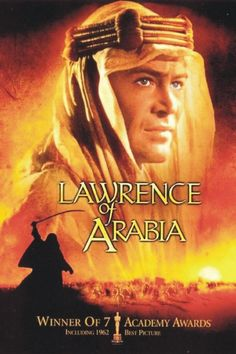 Laurence of Arabia - 1963  http://reelangie.com/oscars-best-picture-challenge/
