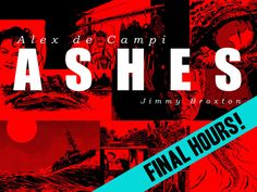 ASHES: A graphic novel by Alex de Campi & Jimmy Broxton