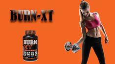 Burn-XT Thermogenic Fat Burner - Is Burn-XT Safe? Fat Burning Pills, Best Fat Burner, Best Weight Loss Pills, Doctor Advice, Burns