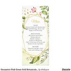 Shop Geometric Pink Green Gold Botanicals Wedding Menu created by dmboyce. Wedding Menu Cards, Fun Wedding Invitations, Wedding Programs, Invites, Succulent Terrarium, Watercolor Wedding, Watercolor Background, Green And Gold, Pink Flowers