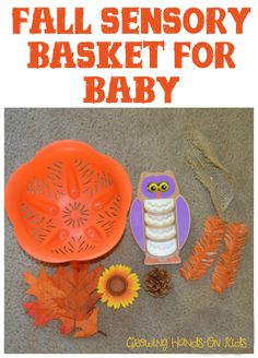 Fall sensory basket for baby from Growing Hands-On Kids