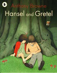 Anthony Browne cover illustration for 'Hansel and Gretel' translated by Eleanor Quarrie. First published in the UK in 1981 by MacRae. Anthony Browne, Hansel Y Gretel, Dark Fairytale, Brothers Grimm, Hans Christian, Magic Words, Children's Literature, Children's Book Illustration, Conte