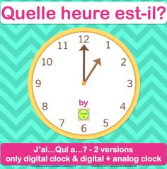 Qui a? Game - Telling time in French + Bookmarks French Days, Core French, French Numbers, Learn To Speak French, Days And Months, French Resources, Teaching French, Telling Time, Learning Spanish
