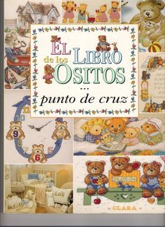 El libro ositos - Zenia Ribeiro - Álbuns da web do Picasa Cross Stitch Magazines, Cross Stitch Books, Cross Stitch Alphabet, Cross Stitch Samplers, Cross Stitch Animals, Cross Stitching, Cross Stitch Fairy, Just Cross Stitch, Beaded Cross Stitch