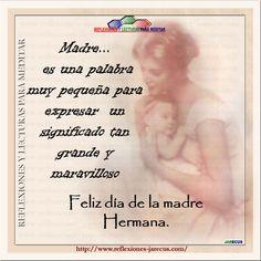 56 Mejores Imágenes De Reflexiones Día De La Madre En 2019 Happy